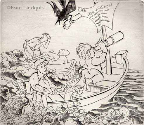 Evan Lindquist artist-printmaker, Academe: Mission Statement, copperplate engraving, troubled waters